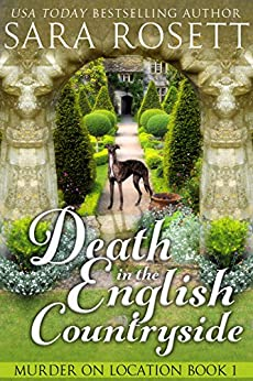 Death in the English Countryside (Murder on Location Book 1) by [Rosett, Sara]