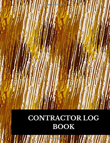 Contractor Log Book: Construction Log Book