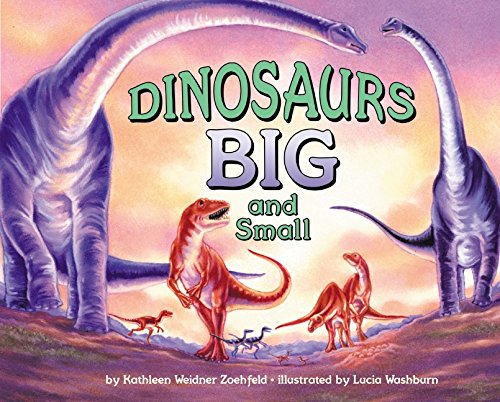 Dinosaurs Big and Small (Let's-Read-and-Find-Out Science, Stage 2) by HarperCollins
