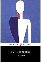 On Suicide (Penguin Classics) Kindle Edition