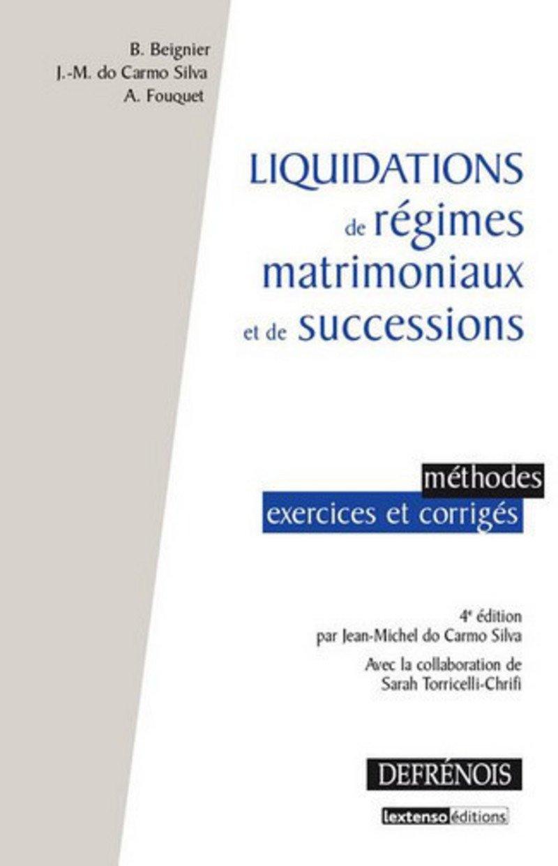 Amazon Fr Liquidations De Regimes Matrimoniaux Et De Successions