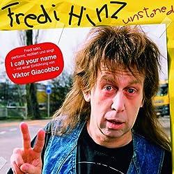 Fredi Hinz unstoned
