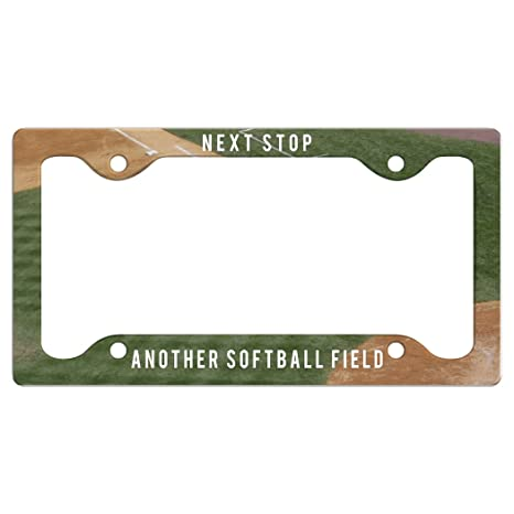 Amazon.com: Next Stop Another Softball Field | License Plate Frames ...