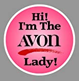 "Avon Auto Reflective Decal- Hi! I'm the Avon Lady! (7"" X 7"" Reflective Decal)"