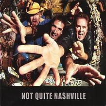 Not Quite Nashville