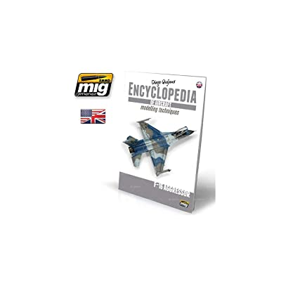 AMMO MIG-6055 Encyclopedia of Aircraft Modelling Techniques-Vol.6 Extra-F16 Agressor English, Multicolour: Diego Quijano: Toys & Games