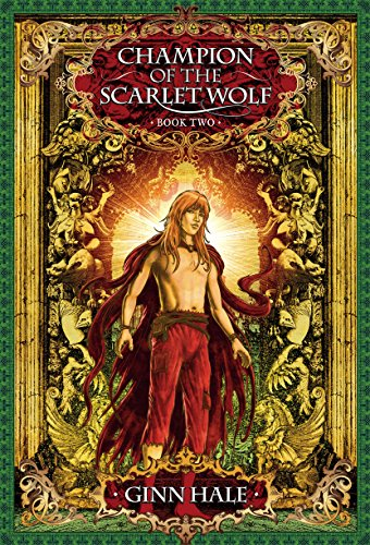 Champion of the Scarlet Wolf Book Two (The Cadeleonian Series 4)