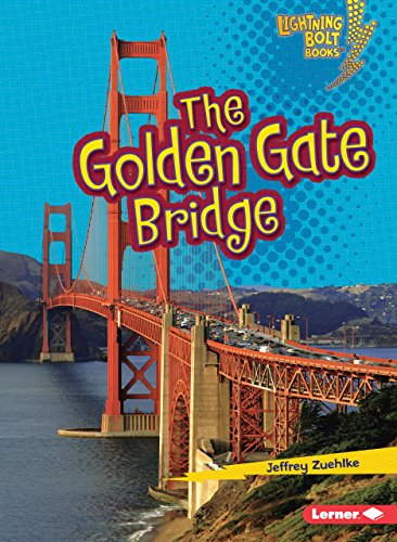 Gate Bridge (The Golden Gate Bridge (Lightning Bolt Books))