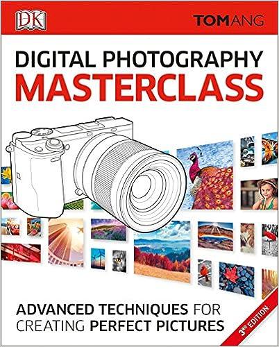 Digital Photography Masterclass Advanced