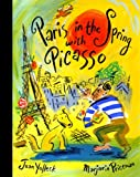 Paris in the Spring with Picasso, Joan Yolleck, 0375937560