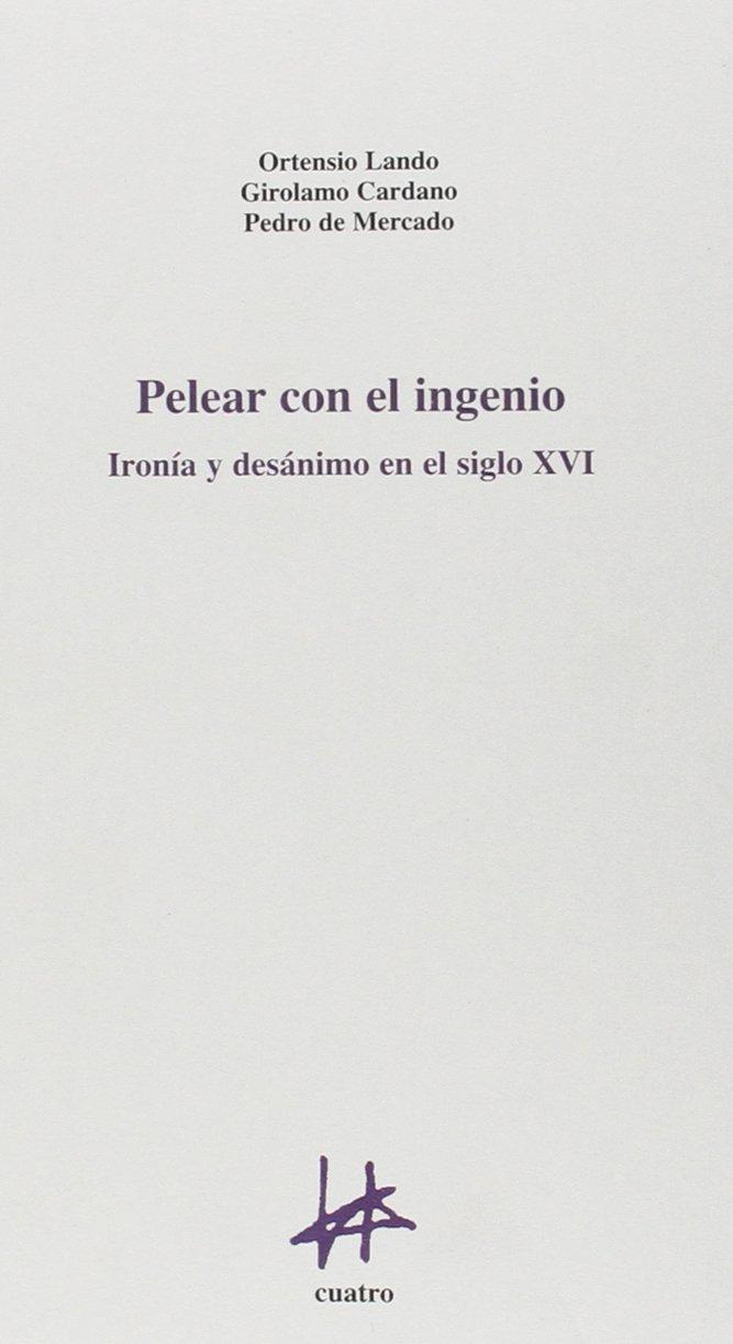 Download Pelear con el ingenio PDF