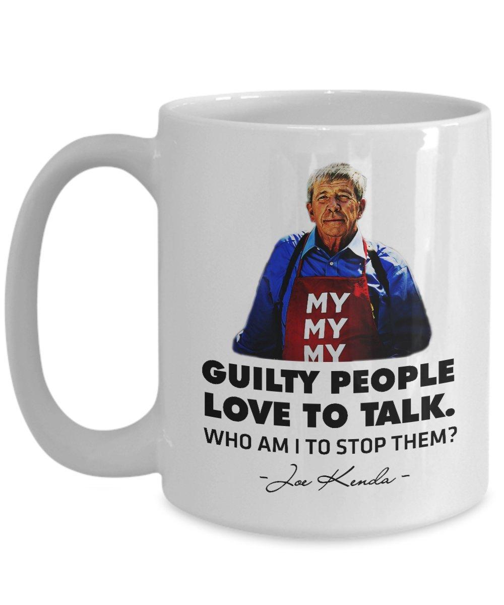 ジョーKenda Mug Guilty People Love to Talk FunnyジョーKenda引用符HomicideハンターコーヒーマグカップBest誕生日クリスマスギフトのメンズレディースMom Dad 15oz GB-2404185-43-White 15oz ホワイト B079QDLL7Y