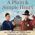 A Plain and Simple Heart: The Amish of Apple Grove, Book 2 | Lori Copeland,Virginia Smith