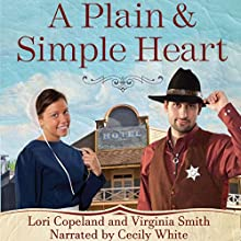 A Plain and Simple Heart: The Amish of Apple Grove, Book 2 Audiobook by Lori Copeland, Virginia Smith Narrated by Cecily White