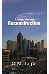 Reconstruction: Atlanta Stories Kindle Edition