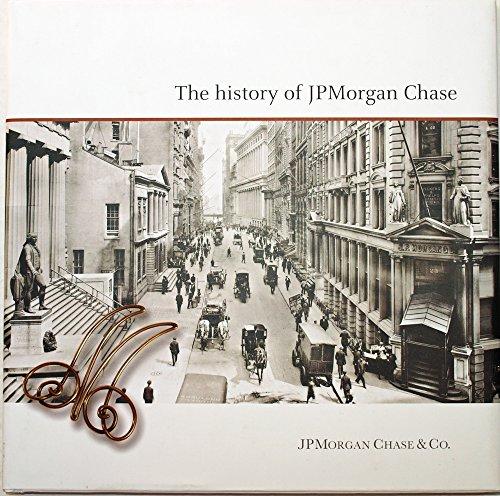 The History Of Jpmorgan Chase   C 2012