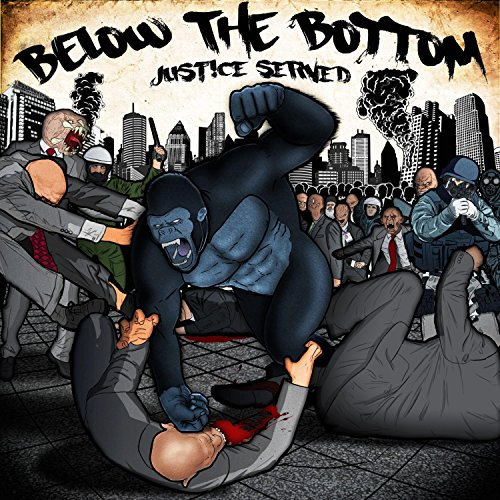 Below The Bottom - Justice Served (2016) [FLAC] Download