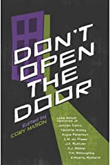 Don't Open The Door: A Horror Anthology Paperback