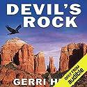 Devil's Rock Hörbuch von Gerri Hill Gesprochen von: Abby Craden
