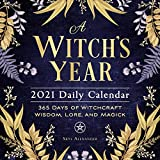 A Witch s Year 2021 Daily Calendar: 365 Days of Witchcraft Wisdom, Lore, and Magick