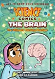 #1: Science Comics: The Brain: The Ultimate Thinking Machine