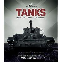 Tanks: 100 Years of Armoured Warfare