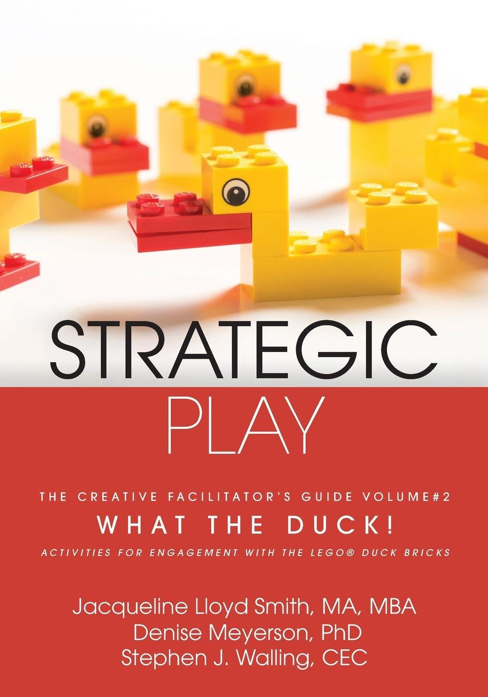 Strategic Play  The Creative Facilitator's Guide  2  What The Duck