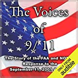 The Voices of 9-11: The Story of the FAA and NORAD