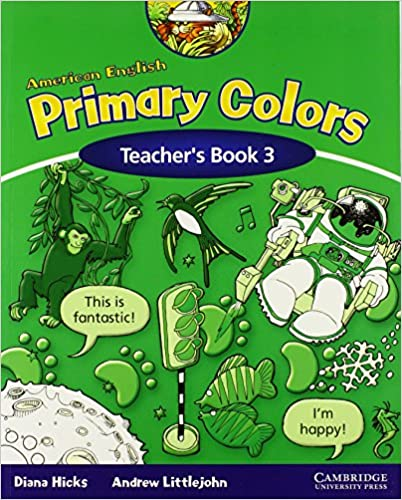 american english primary colors 3 teachers book primary colours teachers guide edition - Primary Colors Book