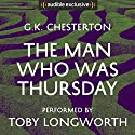 The Man Who Was Thursday Hörbuch von G. K. Chesterton Gesprochen von: Toby Longworth
