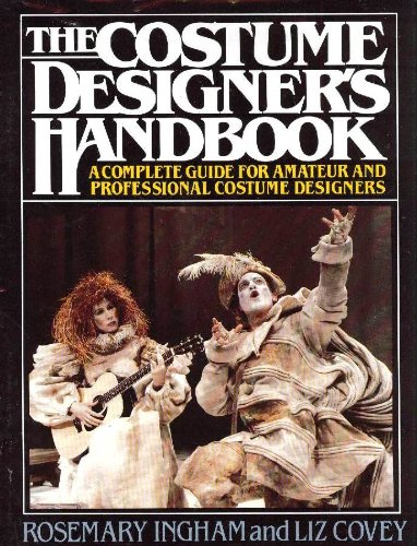 [The Costume Designer's Handbook: A Complete Guide for Amateur and Professional Costume Designers] (Dance Costume Design Books)