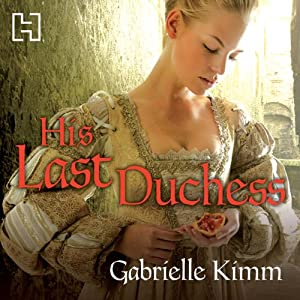 His Last Duchess Audiobook