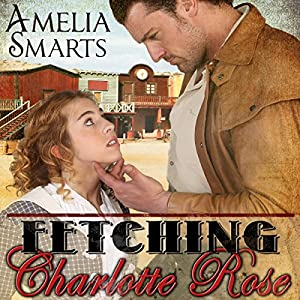 Fetching Charlotte Rose Audiobook