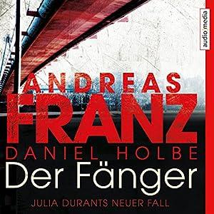 Der Fänger (Julia Durant 16) Hörbuch
