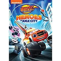 Blaze and the Monster Machines: Heroes of Axle City arrives on DVD February 13 from Nickelodeon