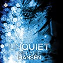 Unquiet: Resilient Love Audiobook by Melanie Hansen Narrated by Michael Stellman