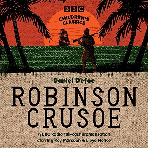 Robinson Crusoe (BBC Children's Classics) by BBC Books (Image #1)