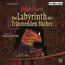 Das Labyrinth der Träumenden Bücher (Zamonien 6) | Livre audio Auteur(s) : Walter Moers Narrateur(s) : Andreas Fröhlich