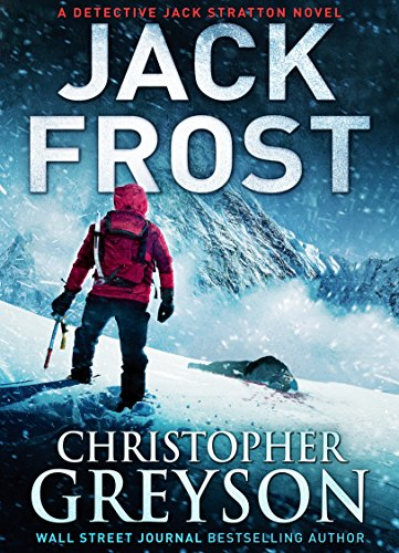 Jack Frost: Detective Jack Stratton Mystery Thriller - Light Four Stratton