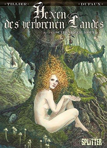 Hexen des Verlorenen Landes 01. Schwarzer Kopf