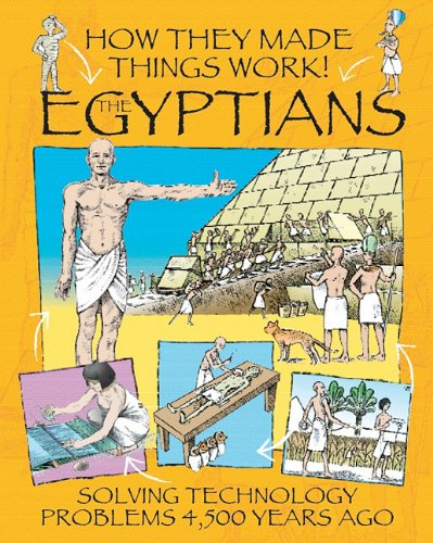 Read Online The Egyptians (How They Made Things Work) ebook