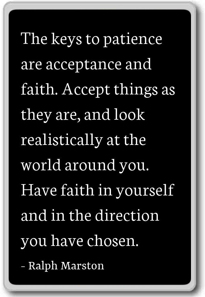 Amazon The Keys To Patience Are Acceptance And Faith Ralph