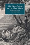 img - for The Late Poetry of the Lake Poets: Romanticism Revised (Cambridge Studies in Romanticism) book / textbook / text book