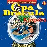Opa Dracula 4: Kleopatra | Moritz Wulf Lange