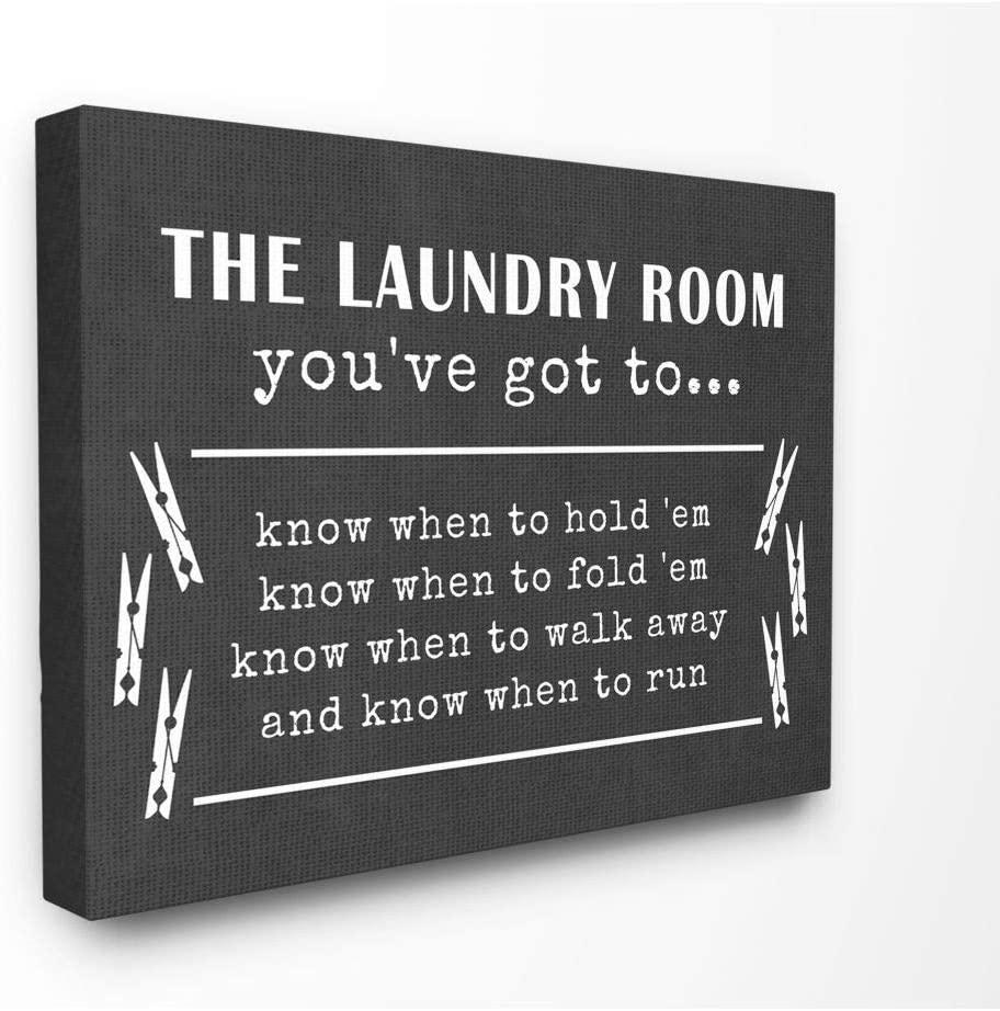 Stupell Industries Laundry Room You've Got To Know… Oversized Stretched Canvas Wall Art, Proudly Made in USA