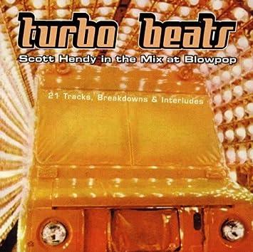Turbo Beats: Scott Hendy In the Mix at Blowpop: 21 Tracks, Breakdowns &