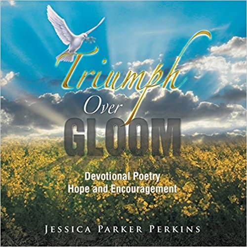 Book Triumph Over Gloom: Devotional Poetry Hope and Encouragement