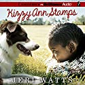 Kizzy Ann Stamps Audiobook by Jeri Watts Narrated by Quincy Tyler Bernstine