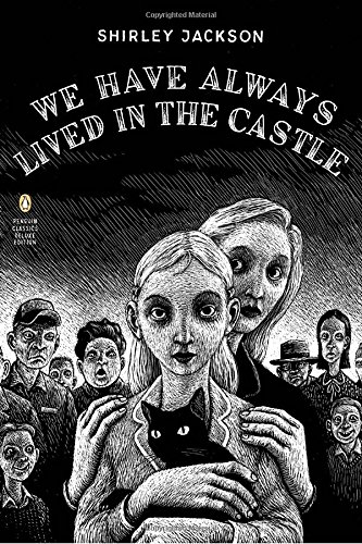 We Have Always Lived in the Castle (Penguin Classics Deluxe - Mall Philly Shopping