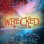 Wrecked | Elle Casey